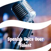 Spanish Voice Over Talent