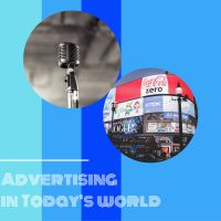 Advertising in Today's World