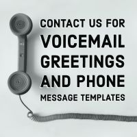 Voicemail Greetings & Phone Message Templates
